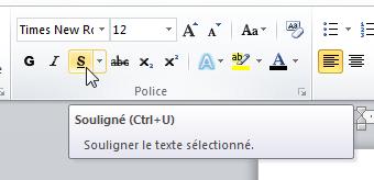 Le raccourci Ctrl+U est associé à l'icône Souligné