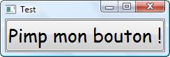 Un bouton en Comic Sans MS en grand