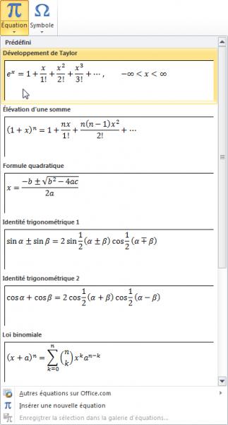 Quelques équations prédéfinies sont accessibles directement
