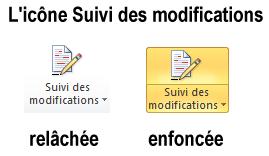 Les deux états de l'icône Suivi des modifications