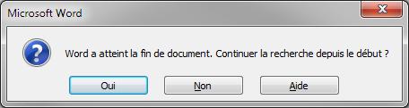 Une boîte de dialogue est affichée lorsque la fin du document est atteinte