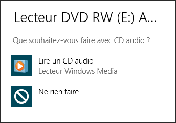 Choix possibles à l'insertion d'un CD audio