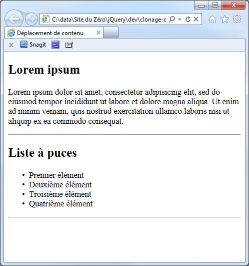 Le code HTML précédent sans aucune instruction jQuery.