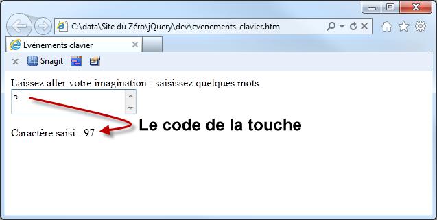 La méthode e.which retourne le code de la touche frappée
