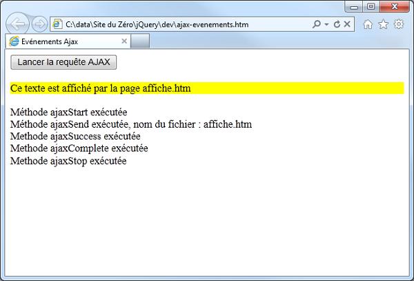 Cette exécution montre l'ordre dans lequel sont levés les événements en rapport avec la requête AJAX