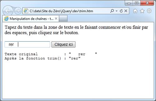 La fonction $.trim() supprime tous les espaces au début et à la fin de la chaîne