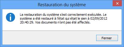 Confirmation de la restauration après le redémarrage de l'ordinateur