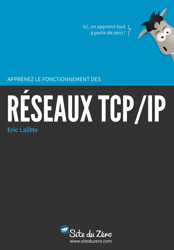 Apprennez le fonctionnement des réseaux TCP/IP