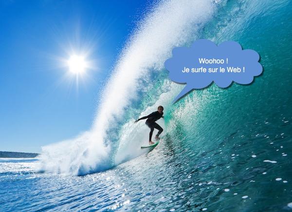 Quelqu'un qui surfe sur le Web ressemble-t-il vraiment à ça ?