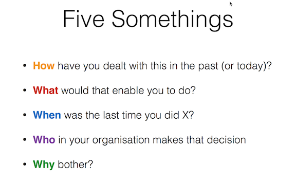 The Five Somethings approach to digging deeper