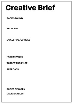 Simple page layout with aspects that could be included in a creative brief.