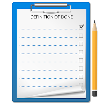 A 'definition of done' is a pre-release checklist