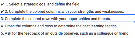 Step 3 is to identify your opportunities and threats.