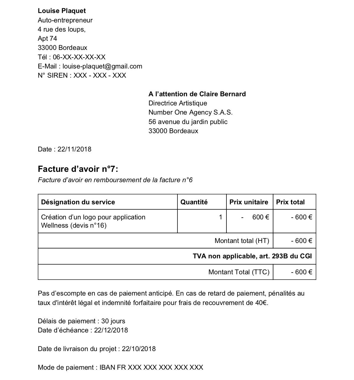 Louise Plaquet Auto-entrepreneur  4 rue des loups, Apt 74 33000 Bordeaux Tél : 06-XX-XX-XX-XX E-Mail : louise-plaquet@gmail.com N° SIREN : XXX - XXX - XXX       A l'attention de Claire Bernard      Directrice Artistique      Number One Agency S.A.S. 5
