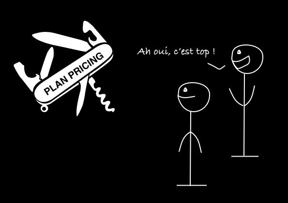 Un couteau suisse représentant le plan pricing est devant deux bonhommes. L'un des deux dit : ah oui c'est top !