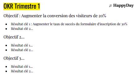 Titre du slide : OKR Trimestre 1 Contenu servant d'exemple : Objectif : Augmenter la conversion des visiteurs de 20% Résultat clé 1 : Augmenter le taux de succès du formulaire d'inscription de 30% Résultat clé 2... Objectif 2… Résultat clé 1...