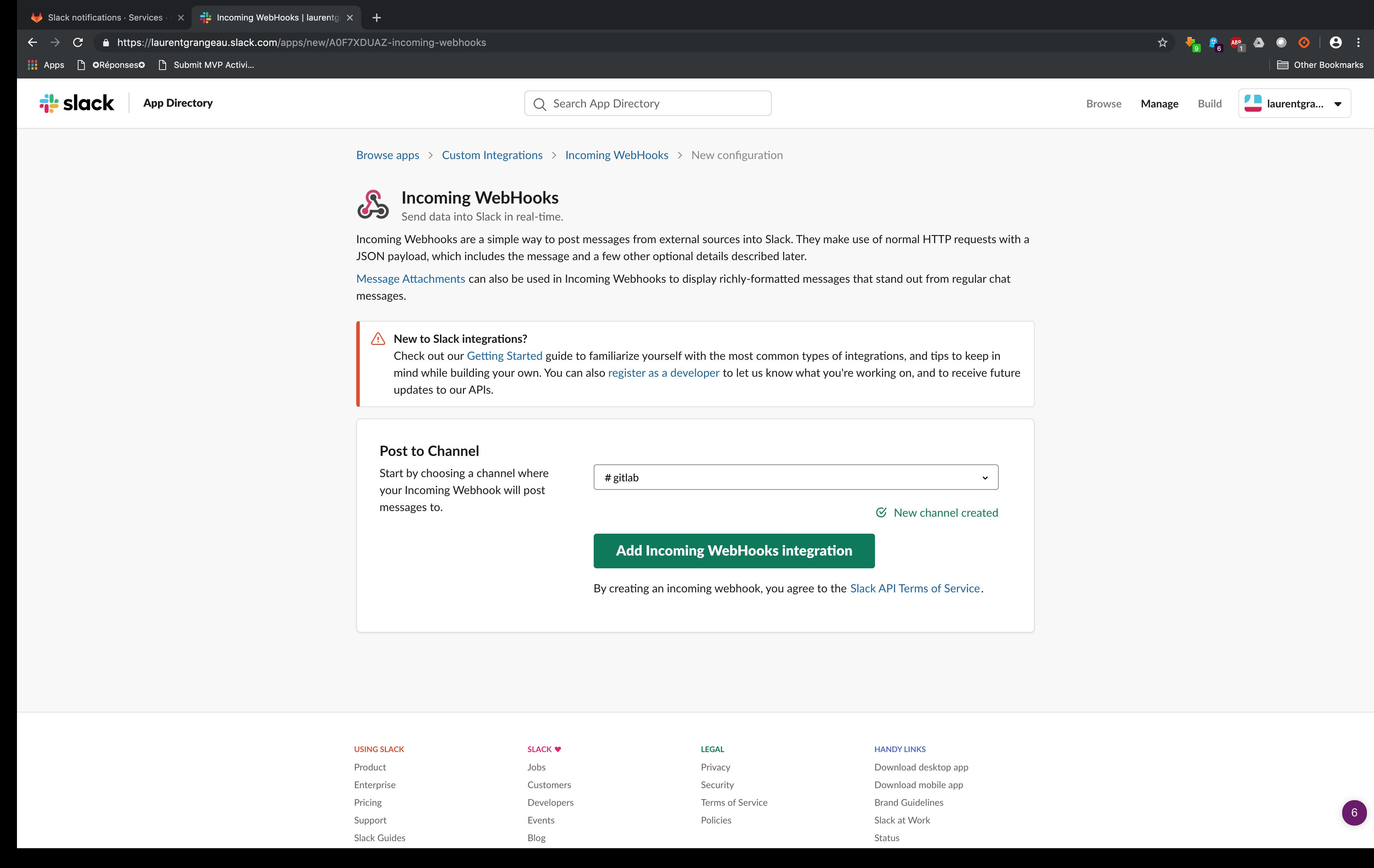 Configurez le channel Slack où recevoir les notifications