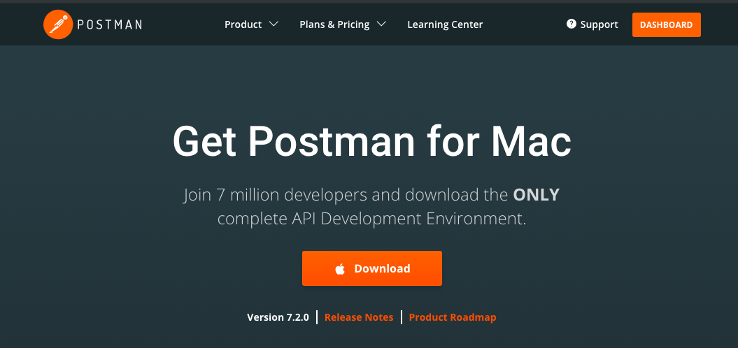 Go ahead and download Postman!