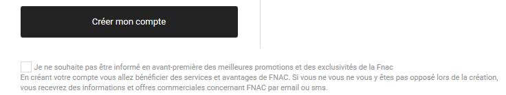 C'est le cas sur cet exemple sur le site de la FNAC lors de l'ouverture d'un compte