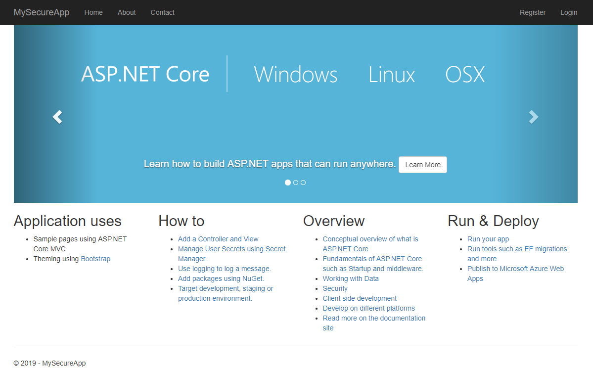 The homepage of ASP.NET Core Identity. The navigation bar reads MySecureApp, Home, About, and Contact on the left, and Register or Login on the right. The bottom half of the screen contains 4 menus: Application uses, How to, Overview, and Run & Deploy.