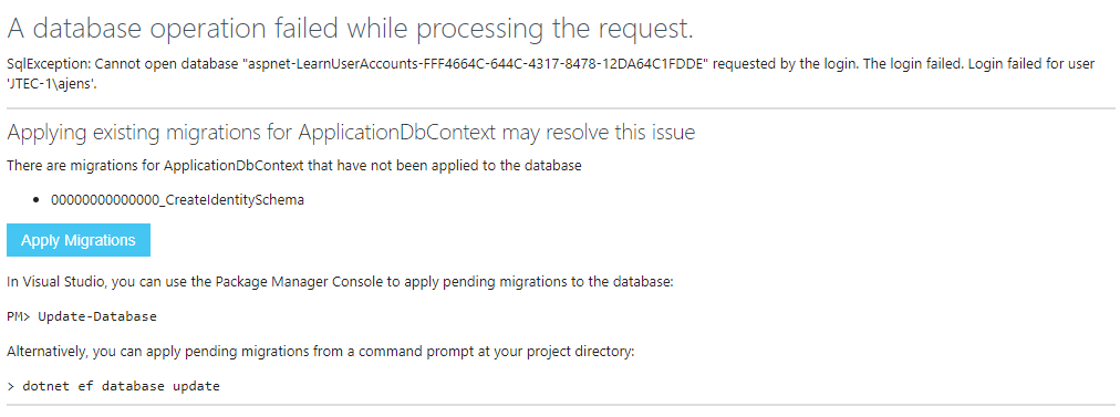 """The message begins: """"A database operation failed while processing the request...Applying existing migrations for ApplicationDbContext may resolve this issue."""" A button reading"""