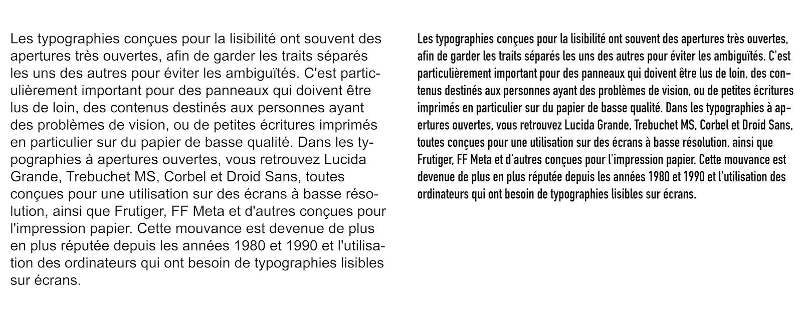 Paragraphe de texte dans une police à apertures et contreformes ouvertes (à gauche) et à apertures et contreformes fermées (à droite). Crédit texte : Contreforme (typographie), Wikipedia.