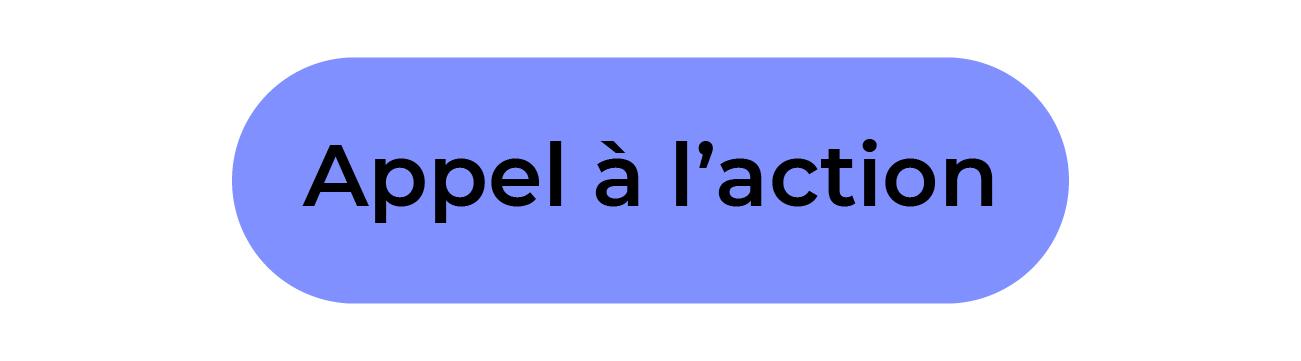 Le bouton d'action à l'action